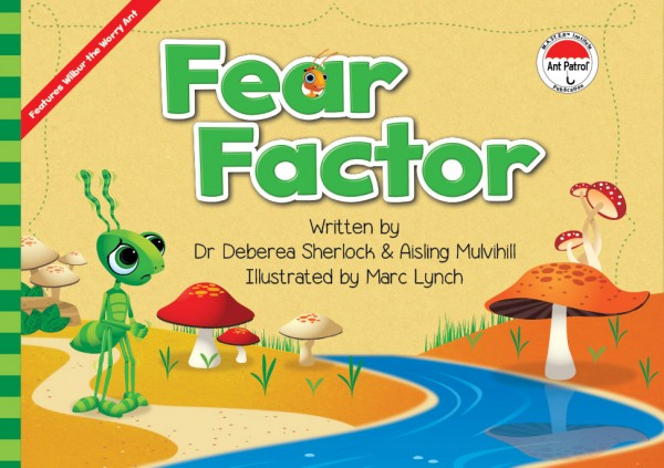 The Ant Patrol® - Fear Factor