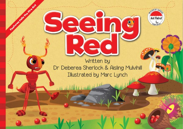 The Ant Patrol® - Seeing Red