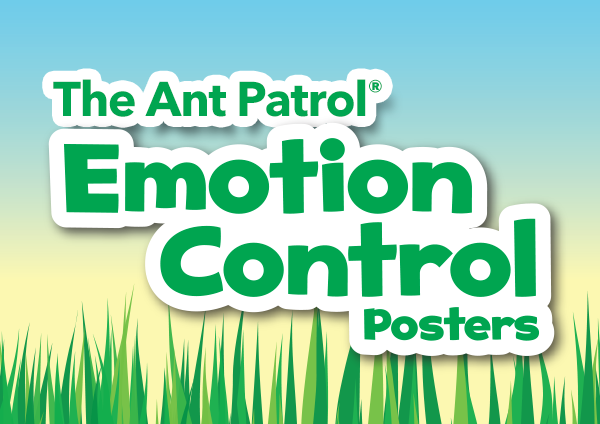 The Ant Patrol Emotion Control Posters