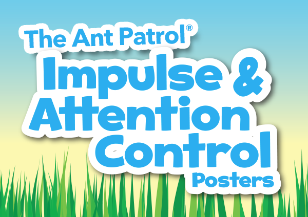The Ant Patrol Impulse & Attention Control Posters